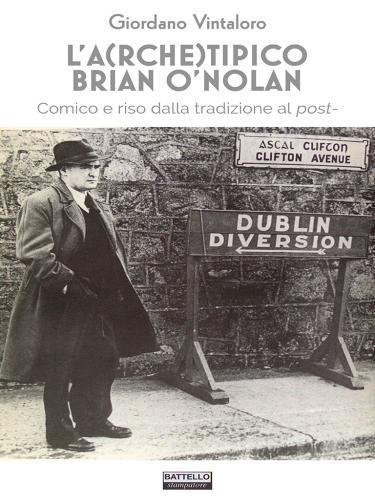 L'A(rche)tipico Brian O'Nolan. Comico e riso dalla tradizione al post-